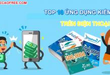 top 10 ứng dụng kiếm tiền, kiếm thẻ cào trên điện thoại android và ios
