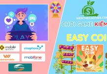Easy Coin chơi game kiếm tiền đổi thẻ cào điện thoại