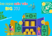 Big Xu ứng dụng kiếm tiền trên điện thoại uy tín tốt nhất