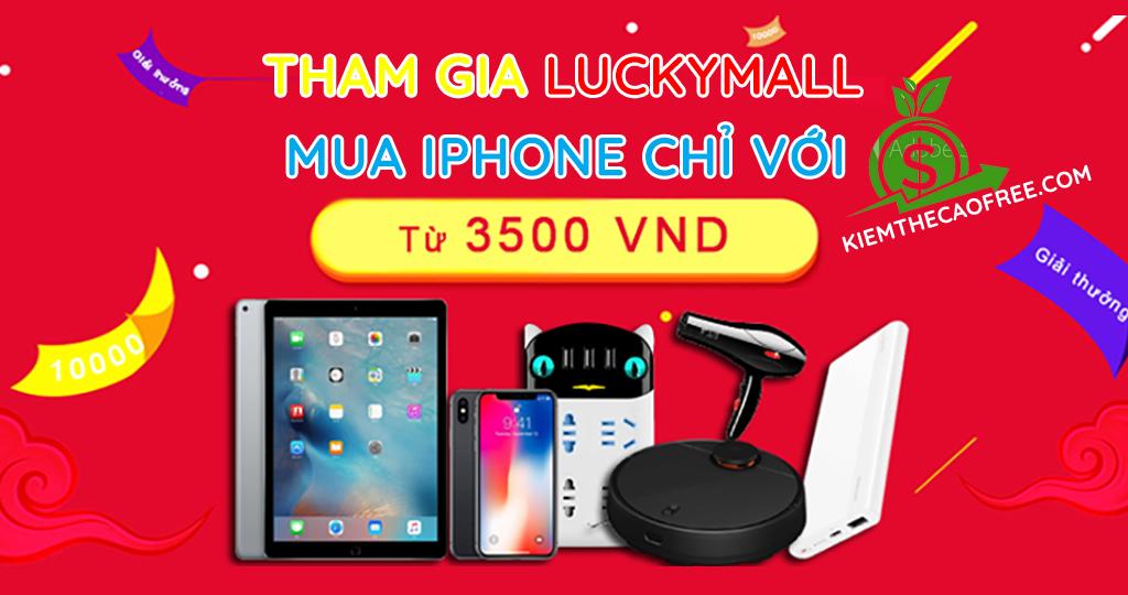Luckymall trúng điện thoại và thẻ cào miễn phí dễ dàng