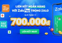 Liên kết ZaloPay với thẻ ngân hàng nhận ngay 700K Free miễn phí 2021