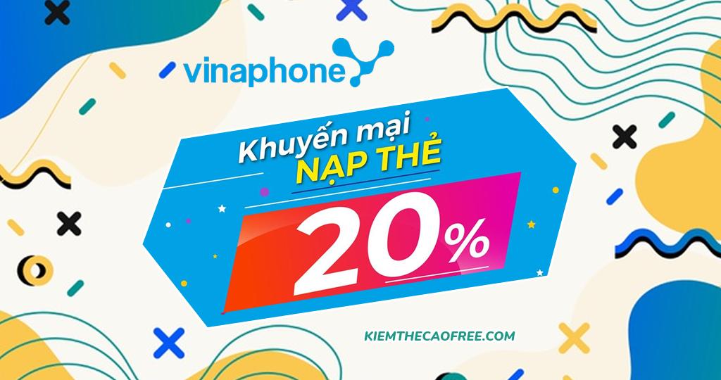 Vinaphone khuyến mãi 20% và 70% giá trị thẻ nạp