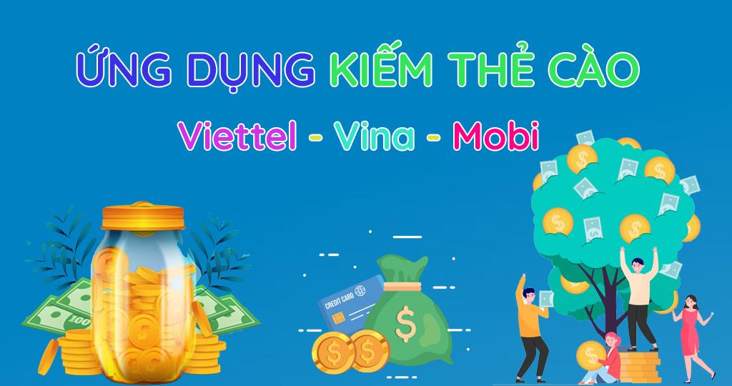 Các ứng dụng kiếm thẻ cào Viettel, Vinaphone, Mobifone miễn phí, cách kiếm thẻ cào điện thoại viettel online miễn phí, chơi game kiếm thẻ cào