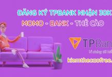 tpbank kiếm tiền, tpbank kiếm thẻ cào, tp bank kiem tien, kiem the cao, kiem tien momo